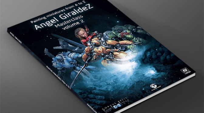 Painting Miniatures From A To Z – Angel Giraldez Masterclass Volume 2 Preorder now.